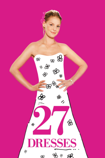 27 Dresses image not available